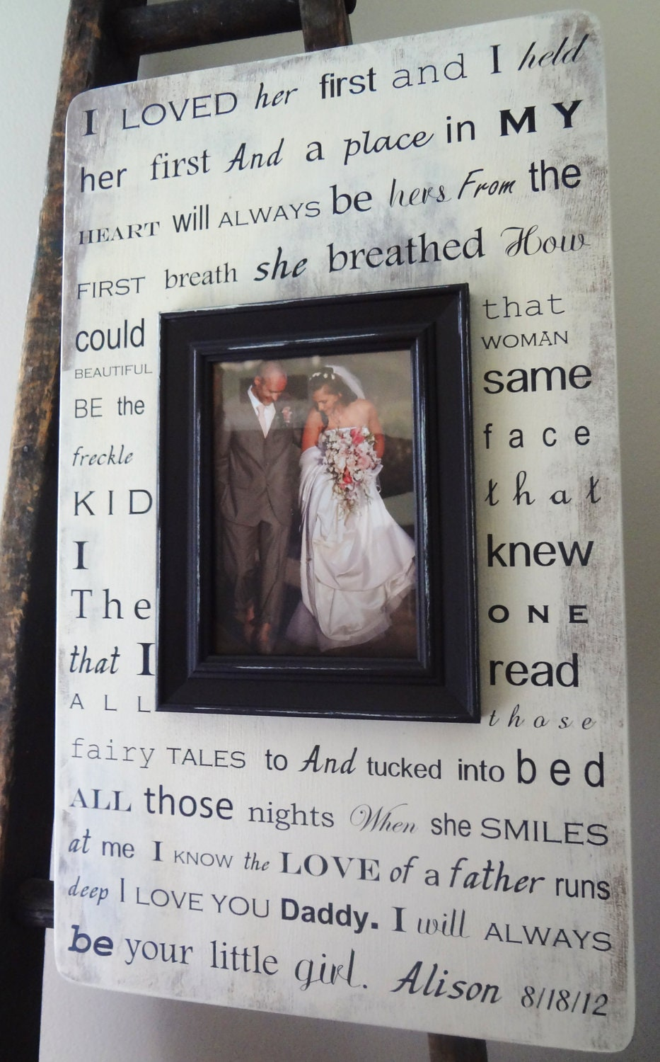 I Loved Her First 13x22 Custom Frame Father by ...