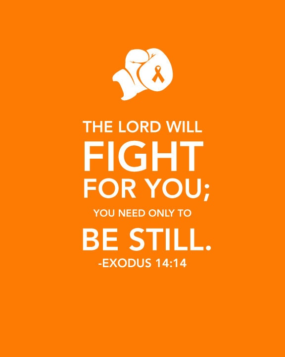 Exodus 14:14 Printable Leukemia Cancer Awareness by AmplifyDesign