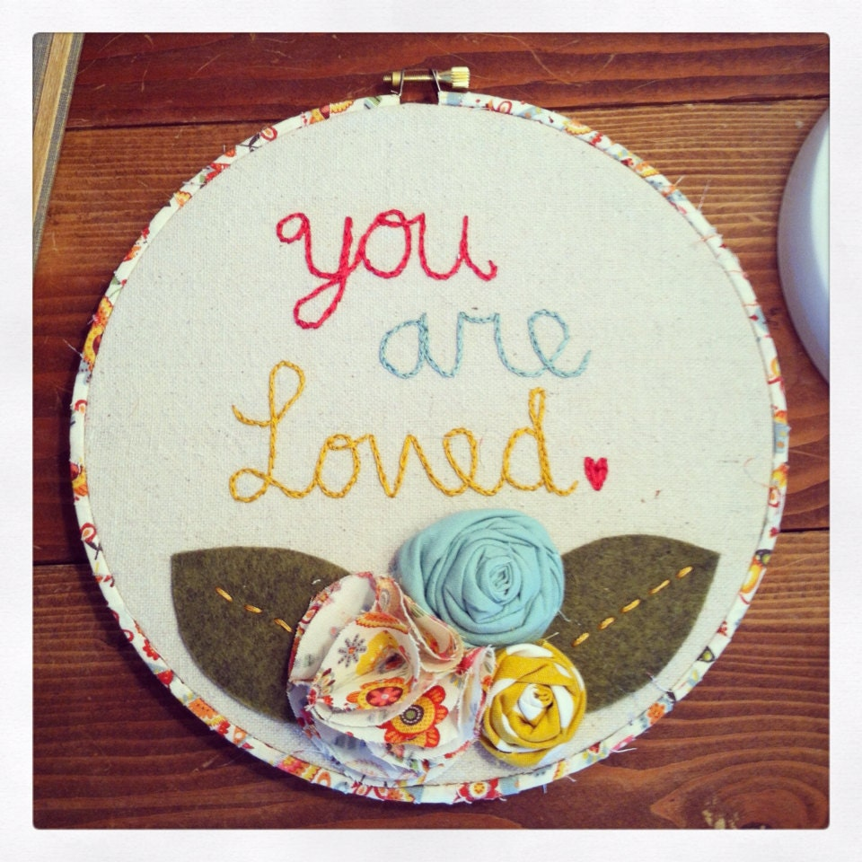"You are Loved embroidery hoop art, embroidery hoop art, 8"" embroidery hoop art,"