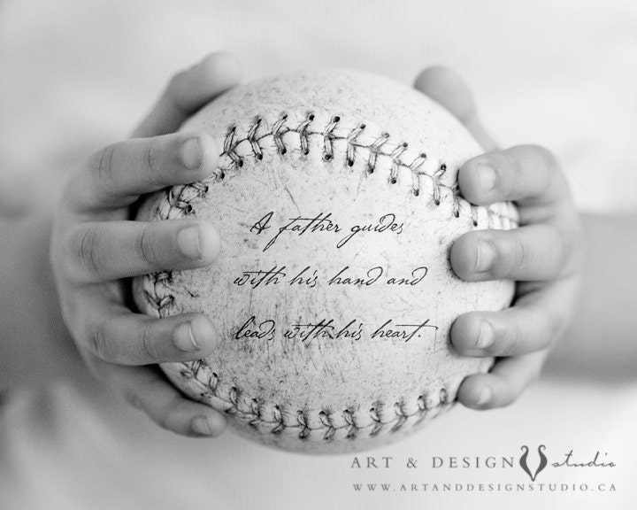 Displaying 18 gallery images for father son baseball quotes