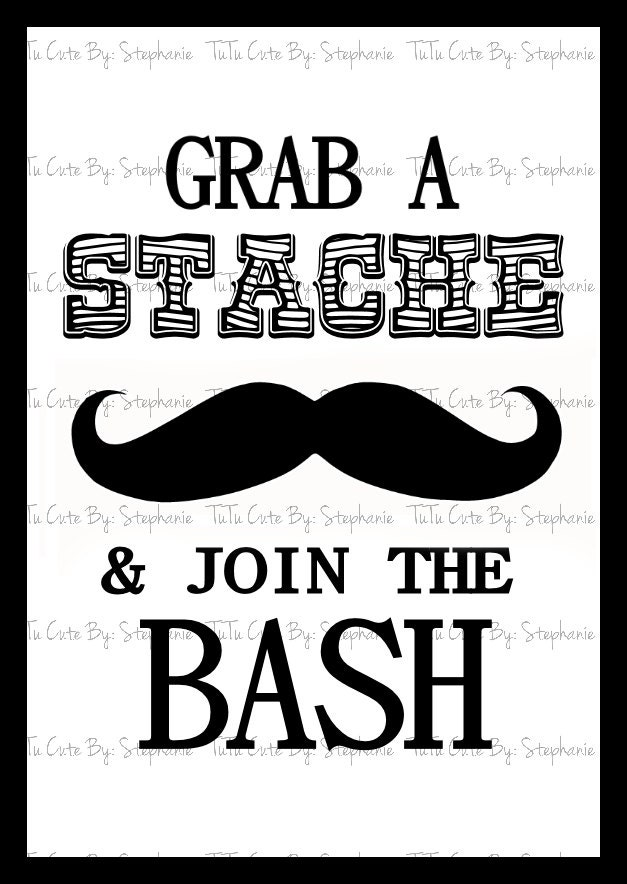 Grab A Stache Amp Join The Bash Poster By Tutucutebystephanie