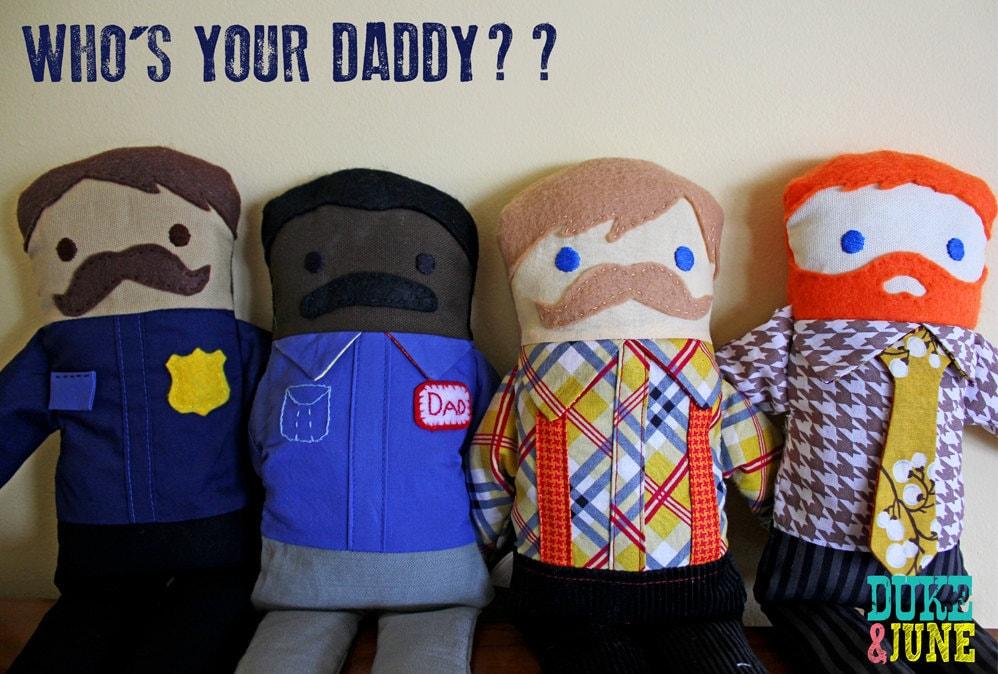 Who's Your Daddy Doll - Custom Dad/Boyfriend/Husband Doll PLEASE ALLOW 6 to 8 WEEKS
