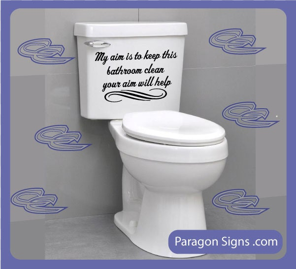 Keep bathroom clean signs for Small bathroom quotes