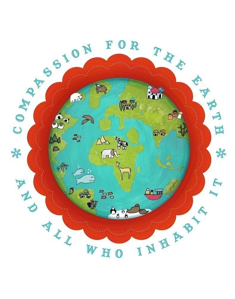 BUY 2 GET 1 FREE Compassion for our Earth Poster 11x14