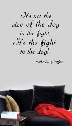the fight in the dog motivational vinyl wall by