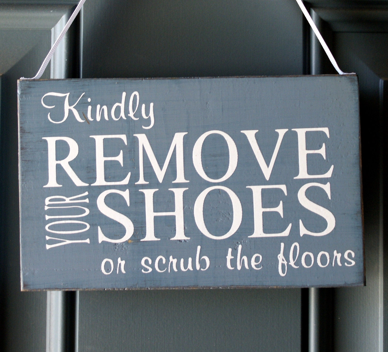 Kindly Remove Your Shoes Or Scrub The Floors Door By
