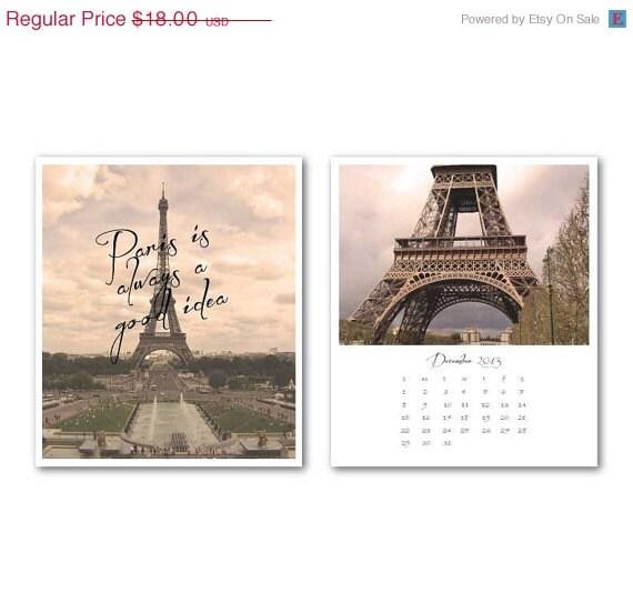 ON SALE 2014 Calendar - Eiffel Tower - Paris Calendar - France Wall Calendar - Travel Photography - Paris is always a good idea - Jewel Cas - SusanNewberryDesigns