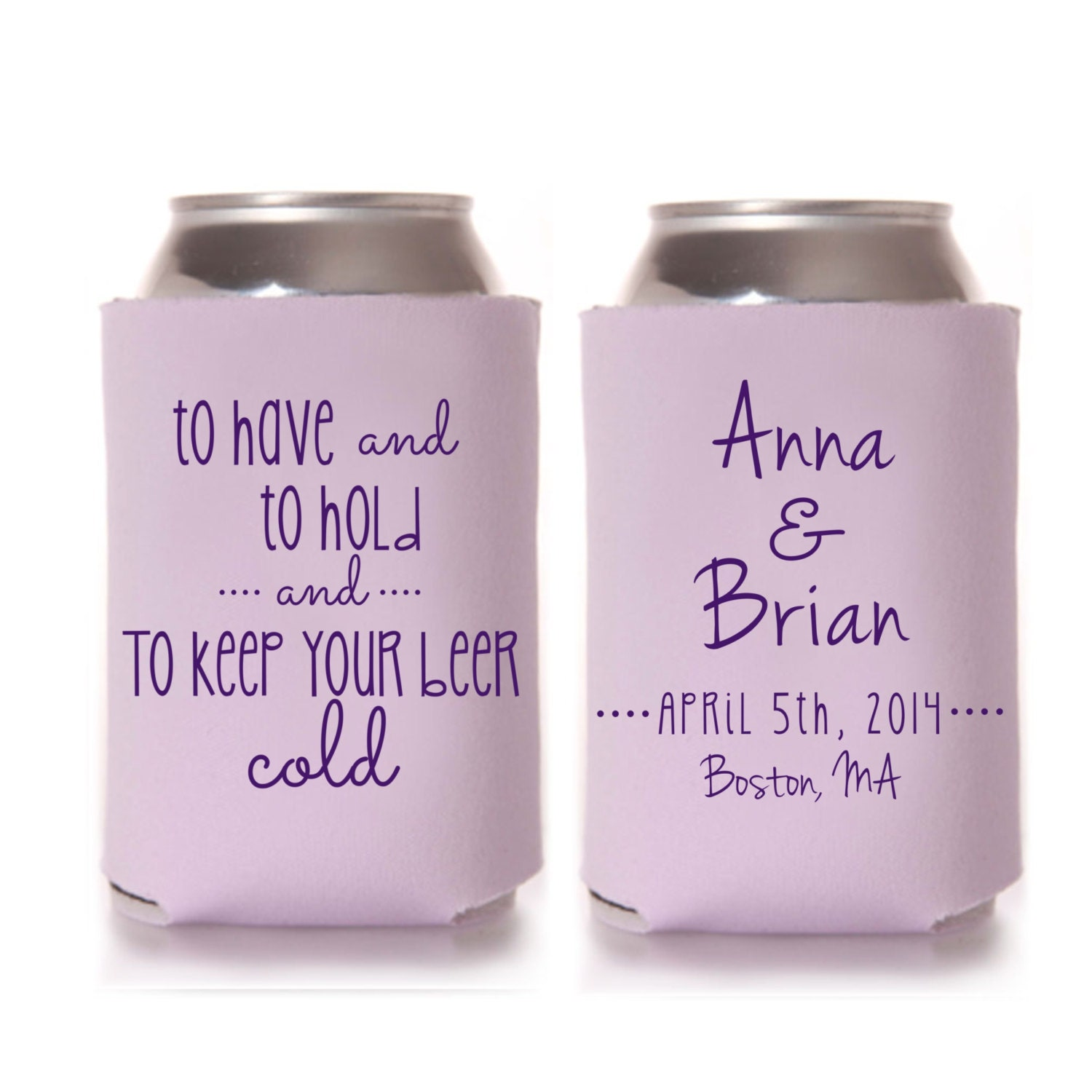 To Have And To Hold Wedding Koozies By Yourethatgirldesigns