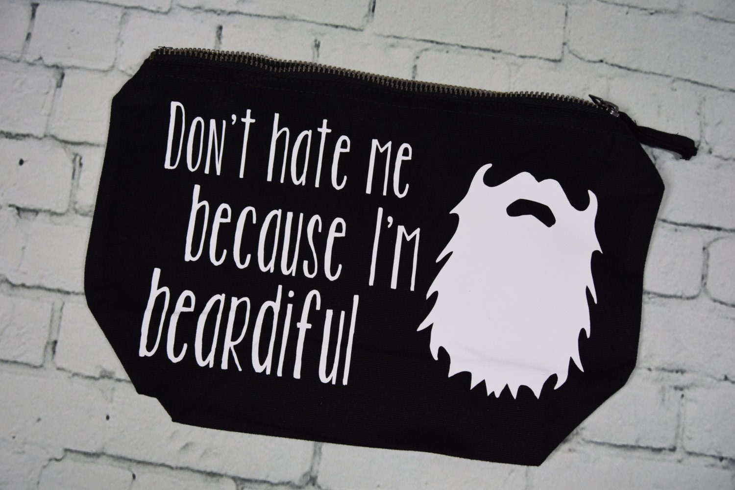 Dont hate me because Im beardiful shaving bag storage bag for men