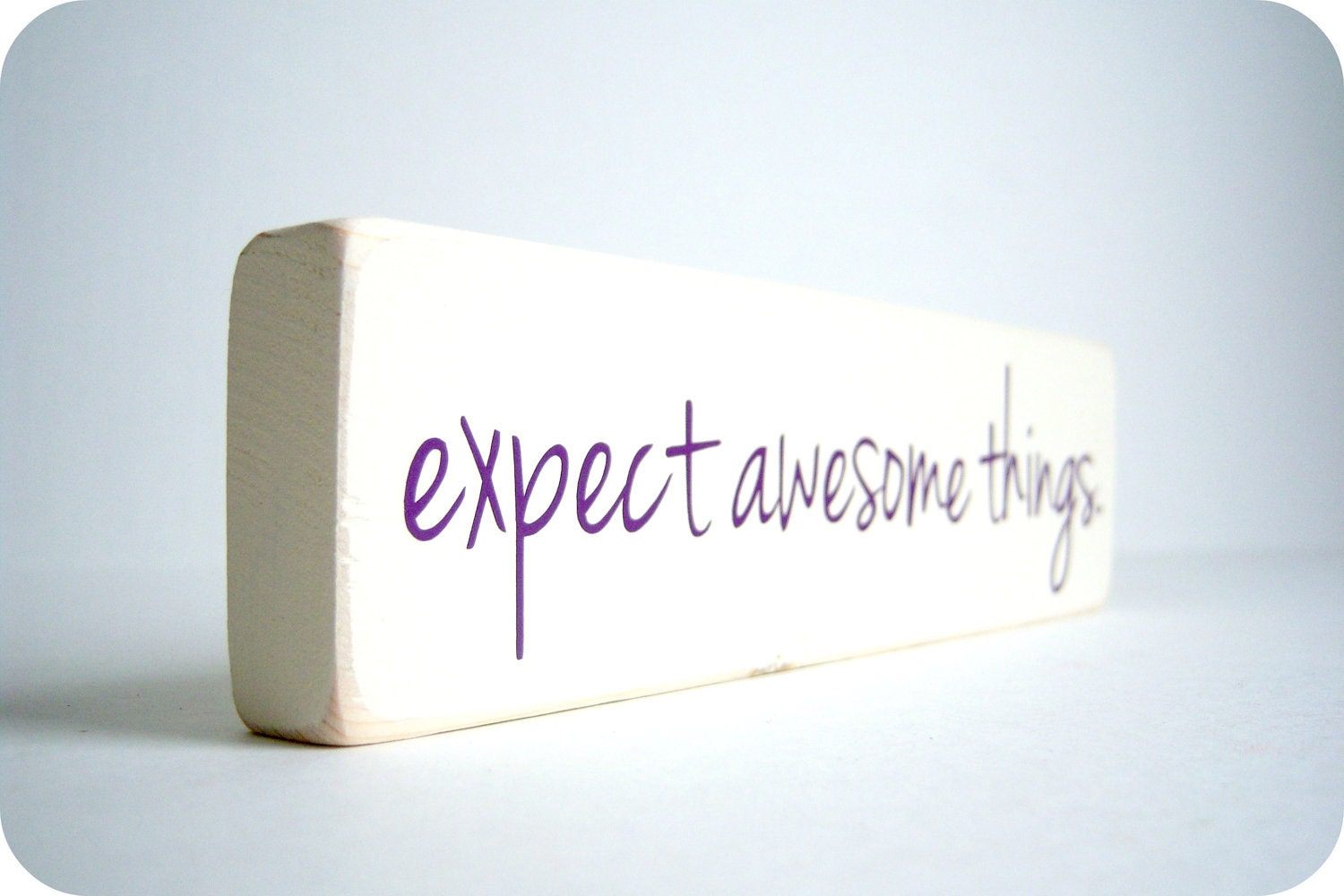 Expect Awesome Things.