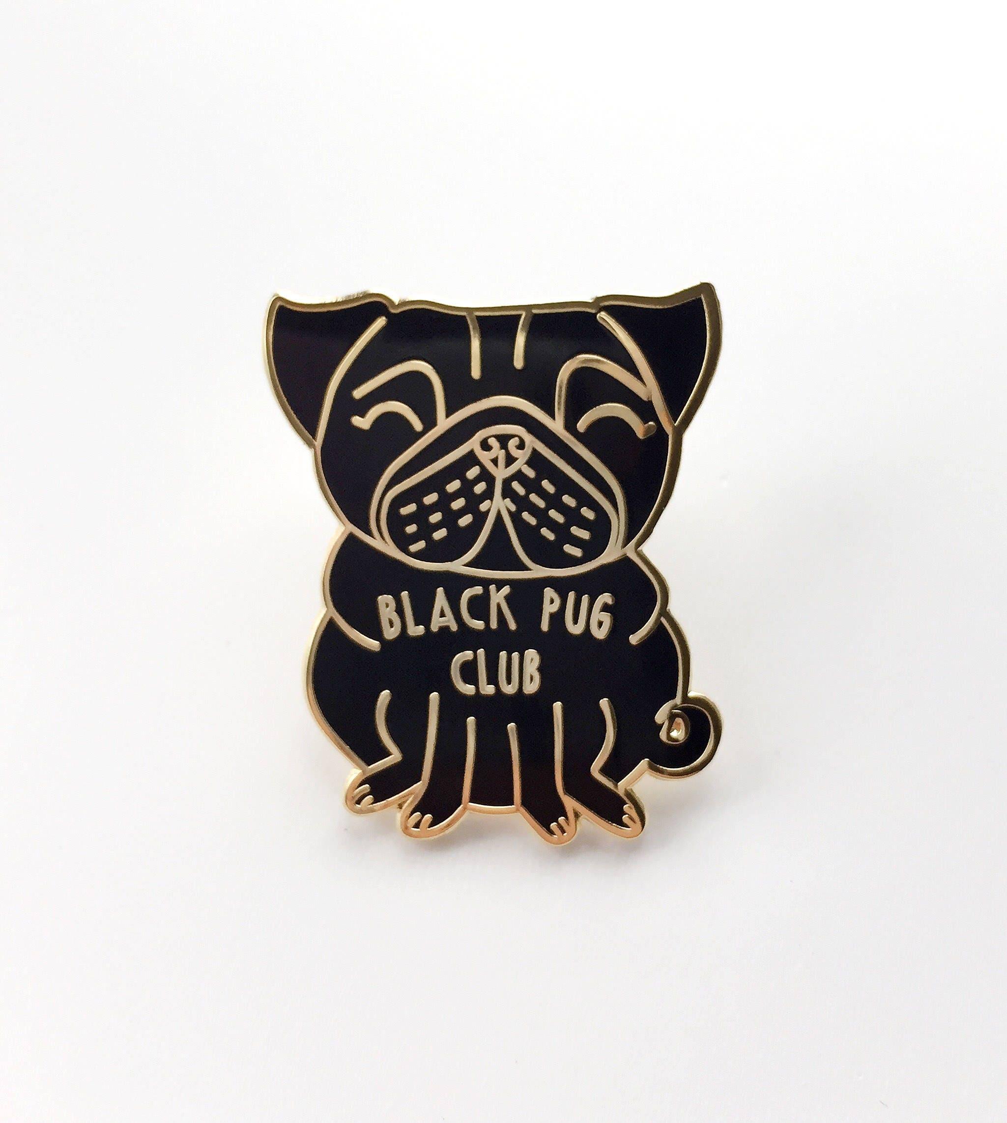 Black Pug Pin Pug Gifts Pug Brooch Pug Badge Enamel Lapel Pin Pug Jewellery Pug Jewelry Cute Pug  Black Pug Club