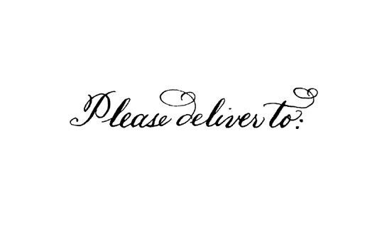 Please Deliver To Calligraphy Rubber Stamp Bickham By