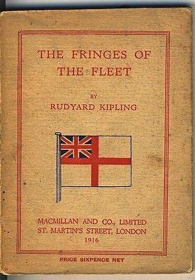 Vintage WW1  The Fringes of the Fleet  Rudyard Kipling  1916