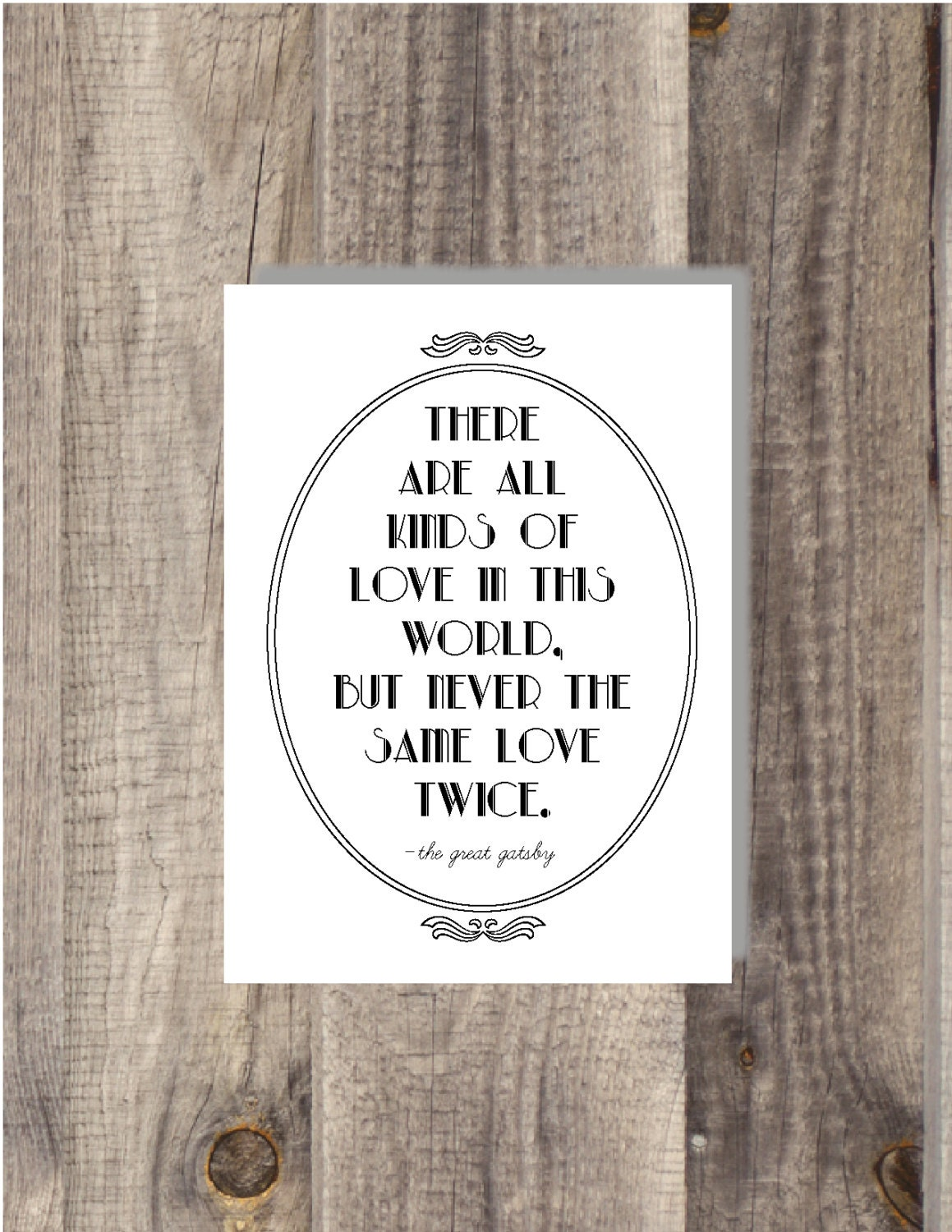 Gatsby - Never the same love twice - Movie Quote - Famous Book Quote