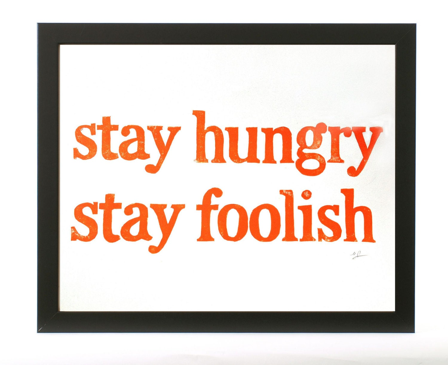 POSTER Yellow Orange Stay Hungry. Stay Foo