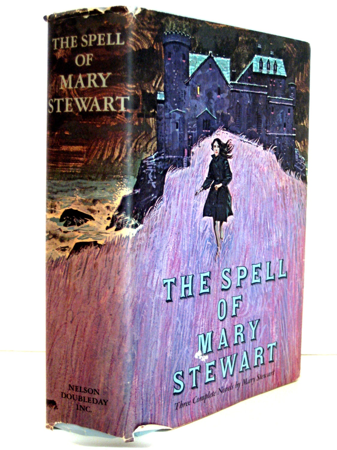 The spell of Mary Stewart : Three complete Novels (This Rough Magic / The Ivy Tree / Wildfire at Midnight) Mary Stewart