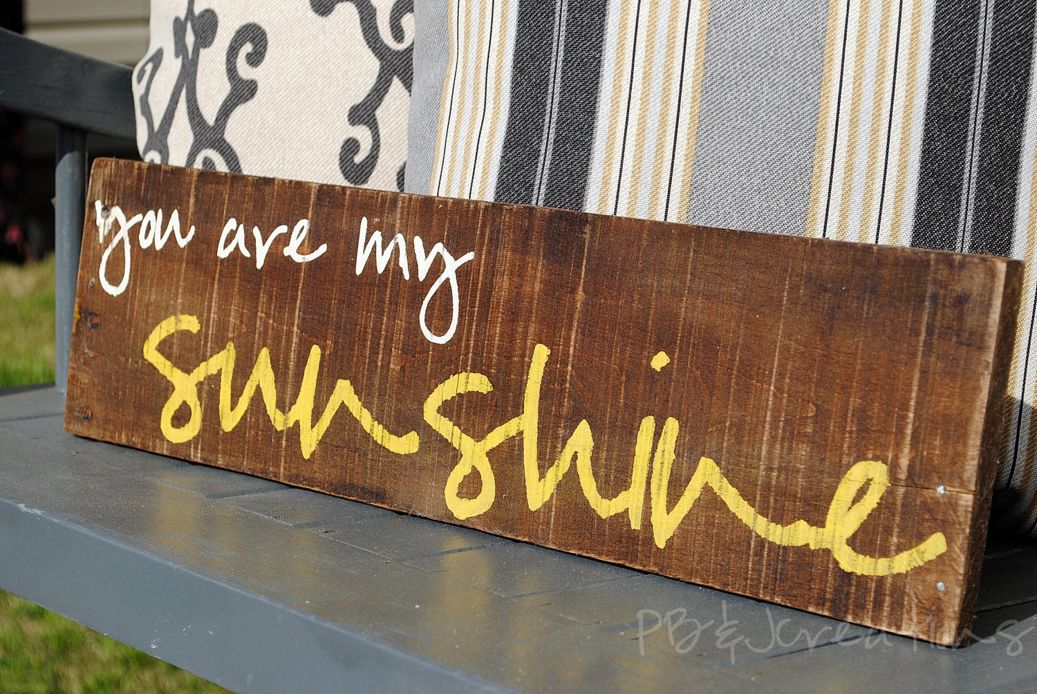 You are my Sunshine Reclaimed Wood