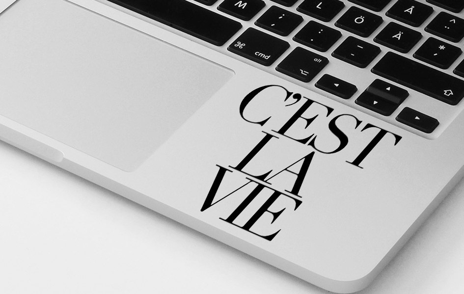 Macbook decal quote vinyl sticker cest la vie decal mural transfer graphic art laptop notebook skin Asus HP Toshiba Dell decal