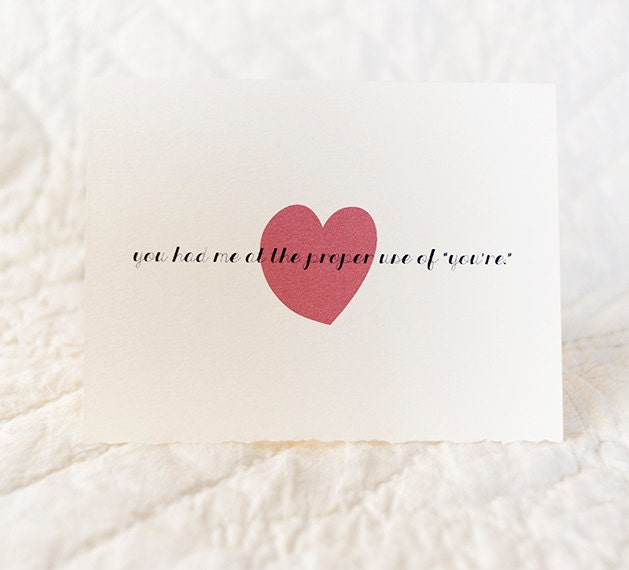 "Grammar lovers' Valentine Card - 4x5 folded card with envelope - You had me at the proper use of ""you're"""