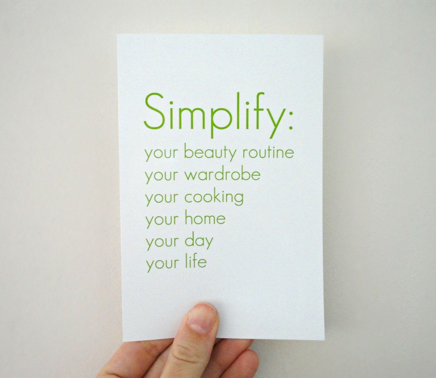 Typography Print Simplify Your Life in Green- Affordable Art in 4 x 6 inches
