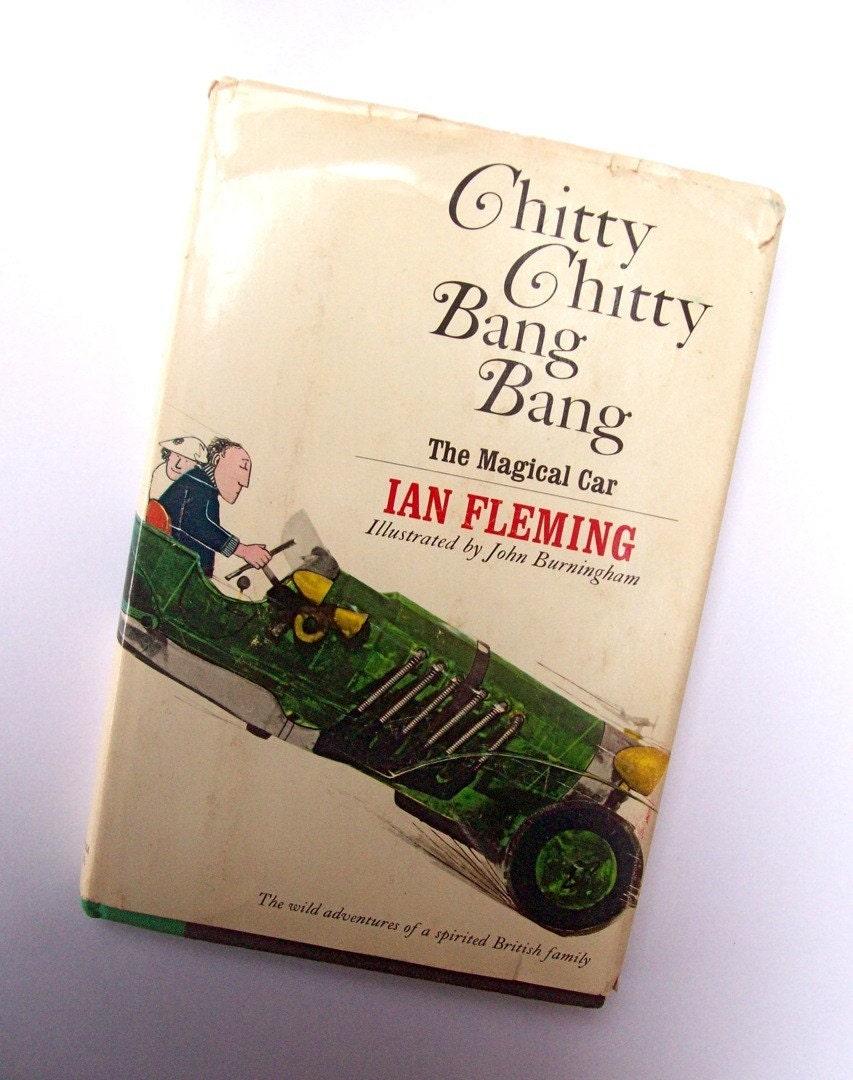 Chitty Chitty Bang Bang 1964 by Ian Fleming by ...