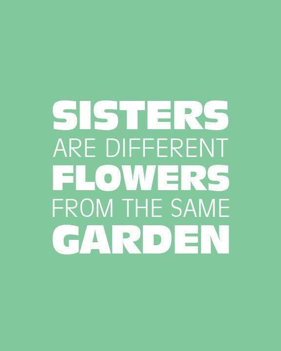 Wall Art Sisters Are Different Flowers From The Same By Cjprints