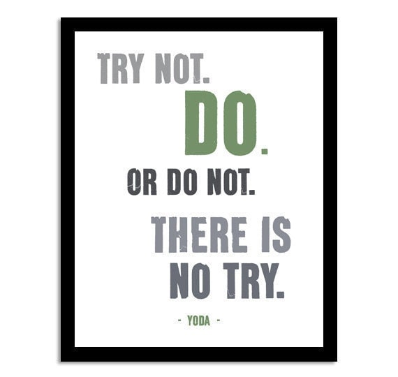 yoda star wars quote try not do or do not 8x10 by uupp