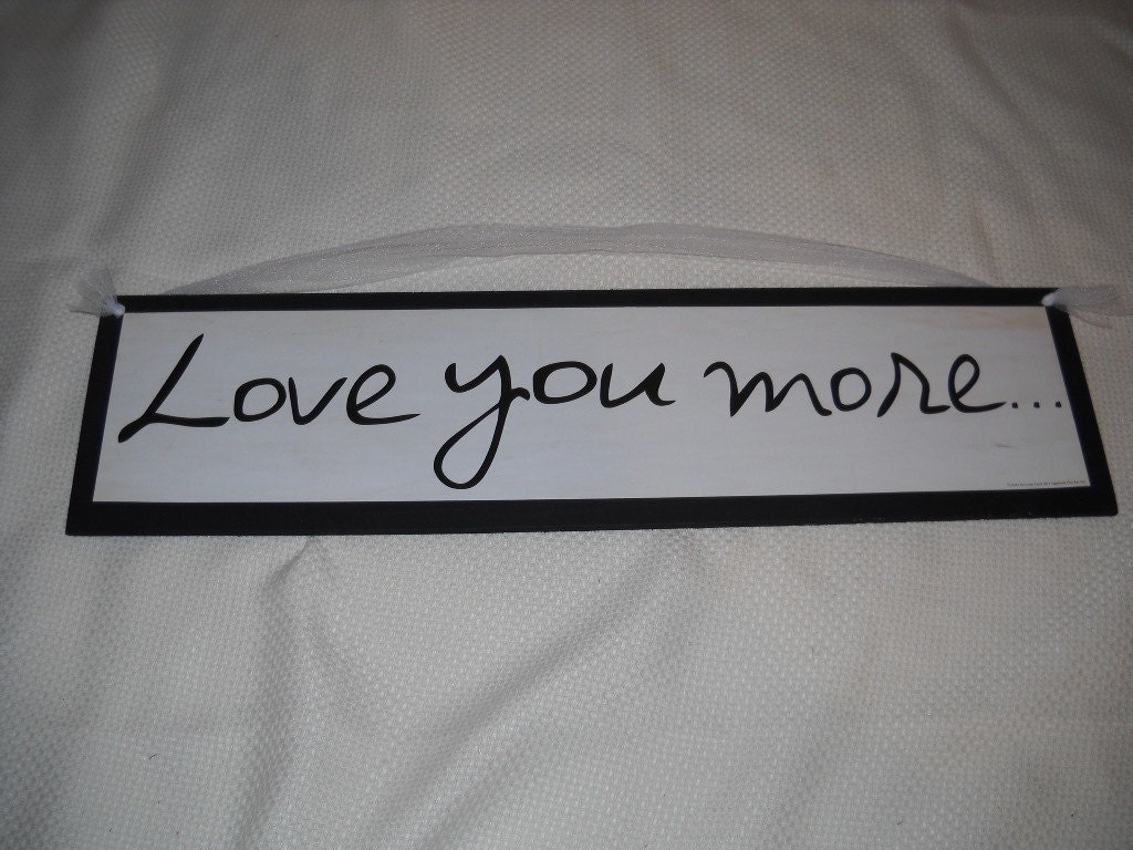 love you more wooden wall art sign on black with by. Black Bedroom Furniture Sets. Home Design Ideas