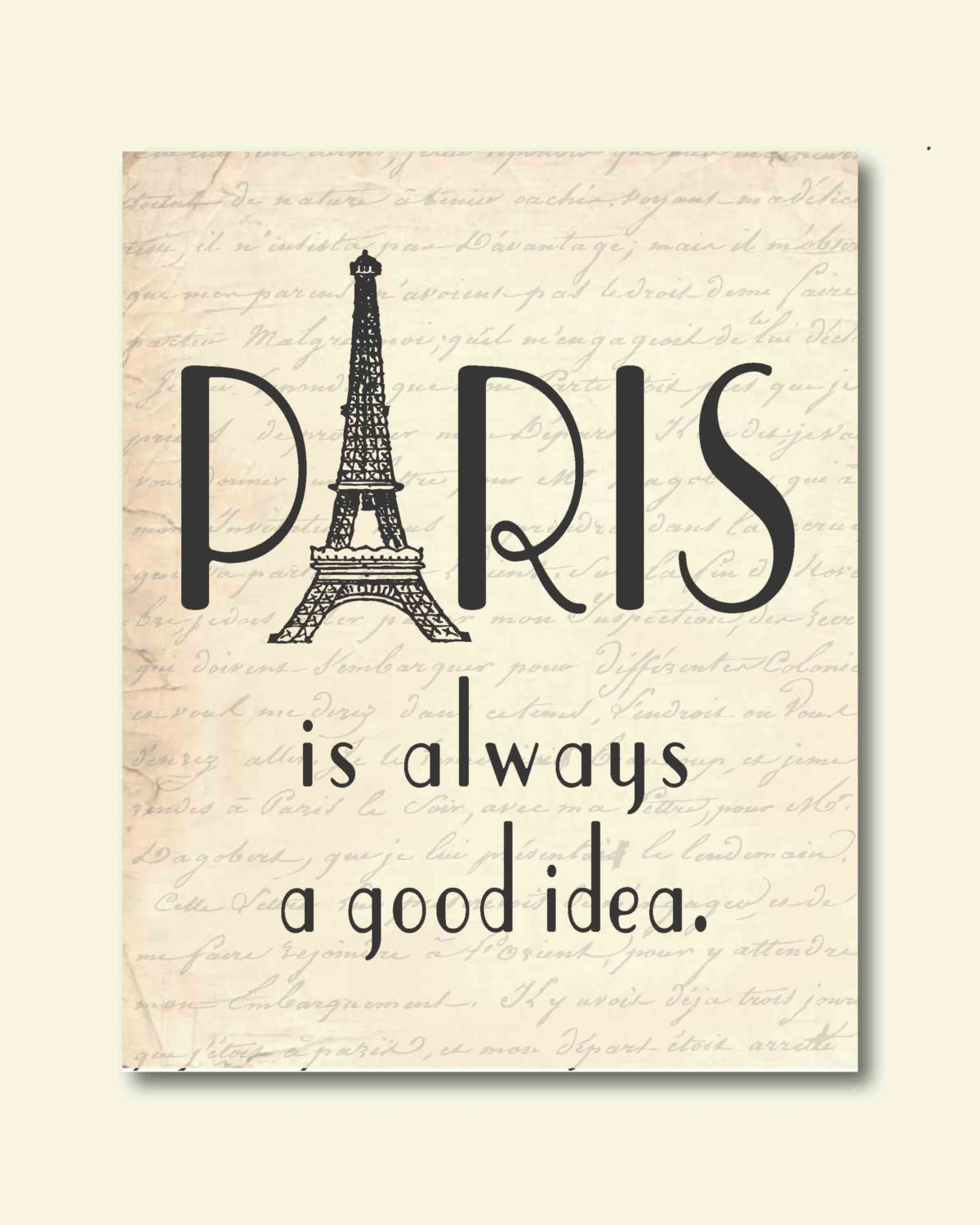 Wall Art - Paris is always a good idea - Audrey Hepburn Quote - Eiffel Tower - France - Typography - 8 x 10 print - SusanNewberryDesigns