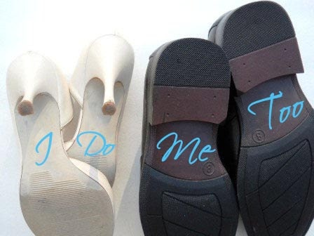 Something Blue I Do Me Too Vinyl Shoe Decal - Down The Aisle Vinyl