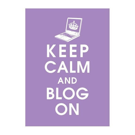 Keep Calm and Blog On, 5x7 Print (IMPERIAL VIOLET featured) Buy 3 get One FREE keep calm art keep calm print