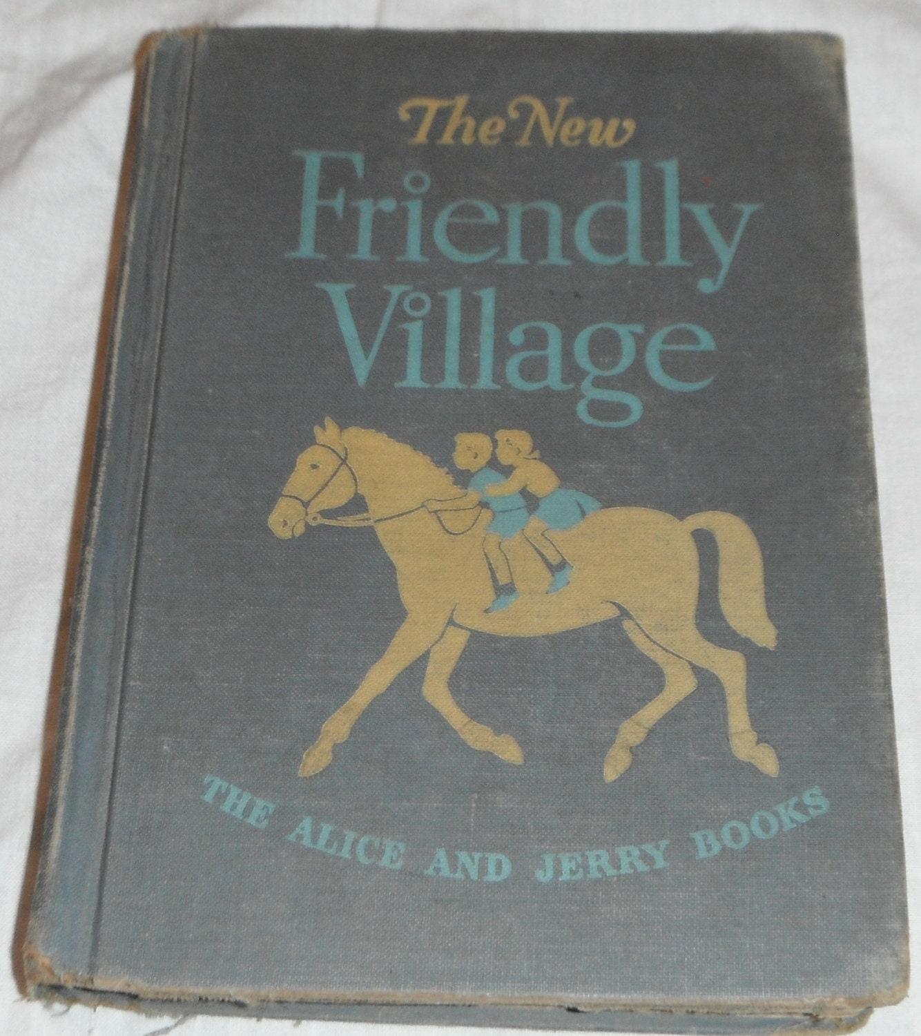 The New Friendly Village The Alice and Jerry Books 1950 school book