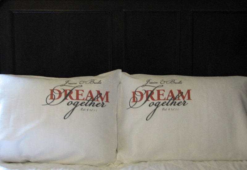 Personalised Wedding Gifts Pillow Cases : Personalized Pillowcase Wedding Couple Dream Together by jems1987