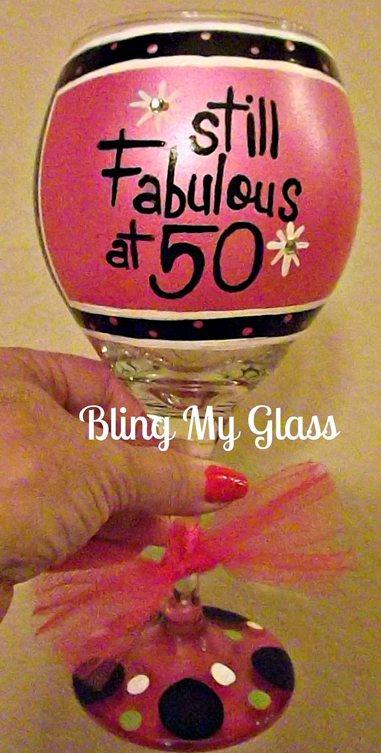 Fabulous At 50 Wine Glass Free To Ship Comes With By