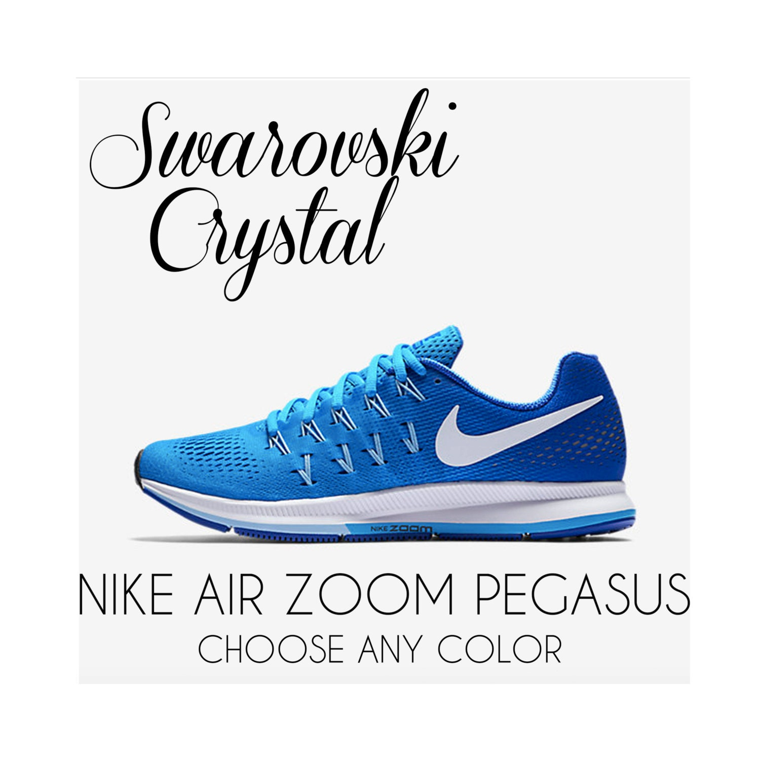 high-quality Swarovski Crystal Nike Air Zoom Pegasus 33 by CrystalsAndCaviar df40be223a