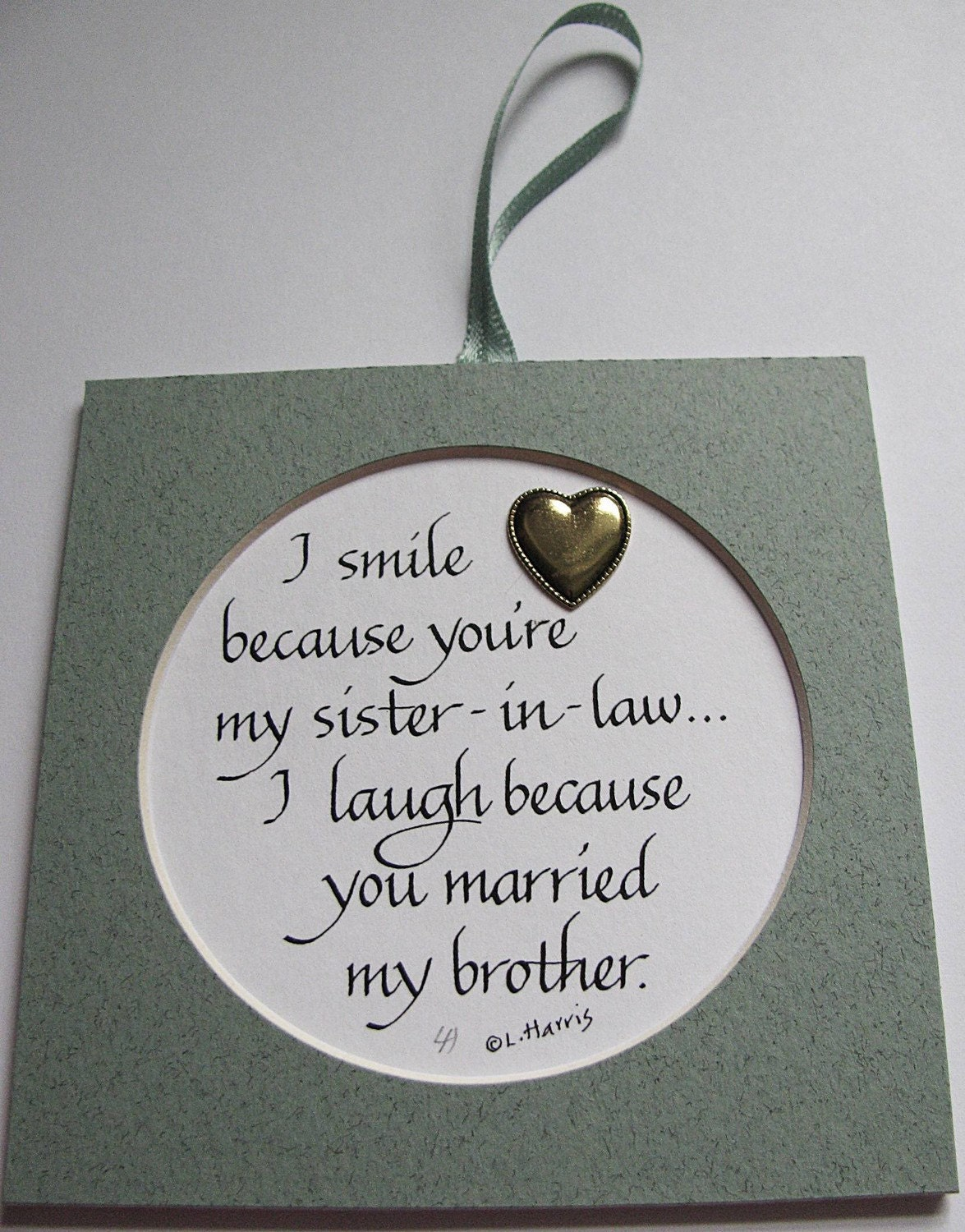 Wedding Anniversary Gift For My Sister : Items similar to I Smile Because Youre My Sister-In-Law on Etsy