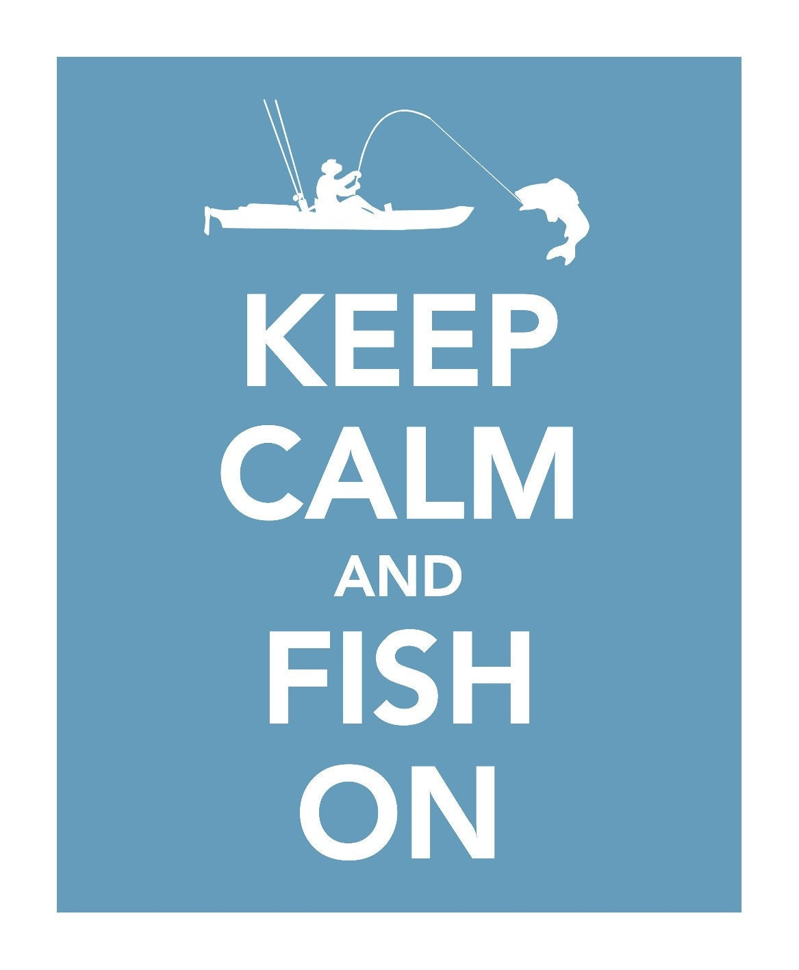 Keep calm and fish on keep calm pinterest for Keeping fish