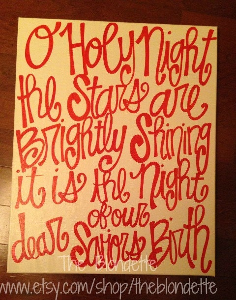O Holy Night Lyrics Christmas song 16in x 20in by TheBlondette