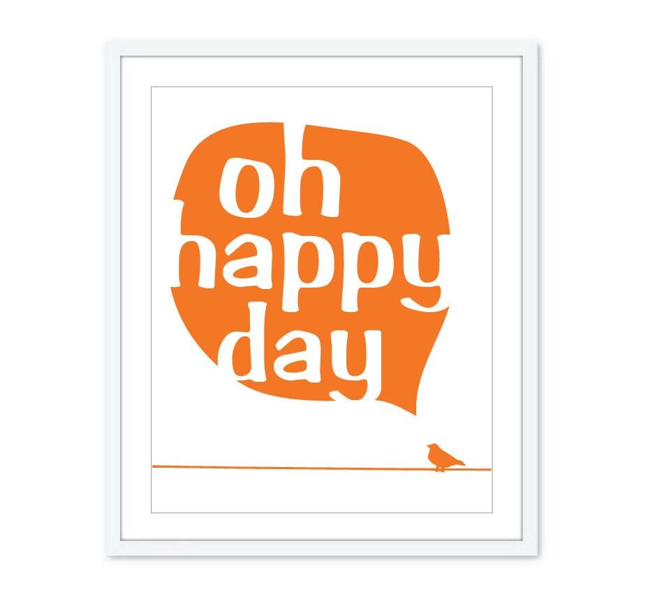 Oh Happy Day Bird Digital Art Print - Power line - Text Bubble - Typography - Tangerine Orange Decor - AldariArt