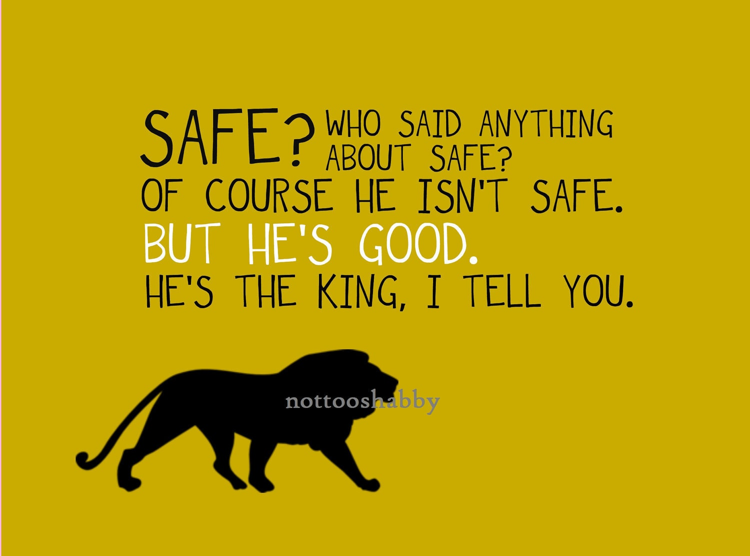 SAFE - Narnia Quote, Print