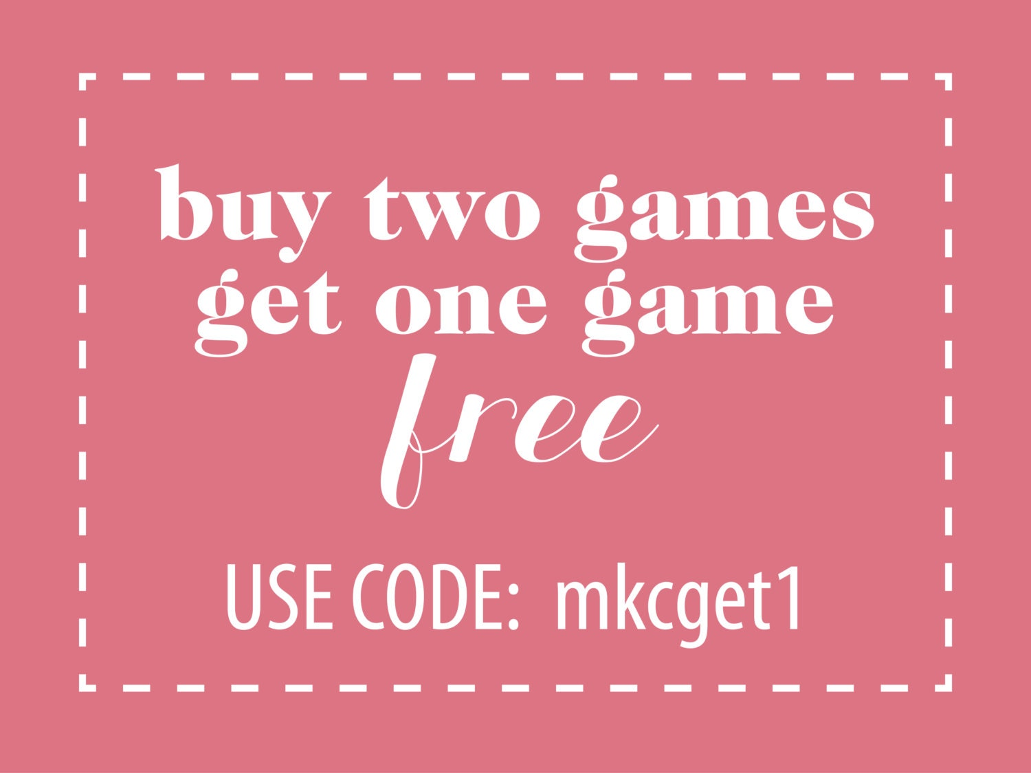 Buy Two Get One Free Use Coupon Mkcget By Shopmkcreative