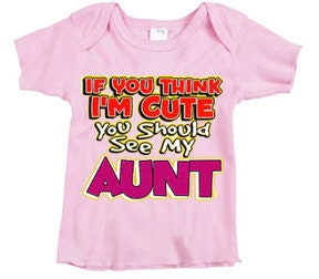 Infant tee / Cute Aunt Pink or Blue - TheRedCaboose