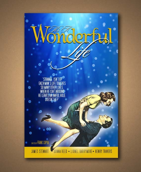 Items Similar To It 39 S A Wonderful Life Movie Quote Poster On Etsy