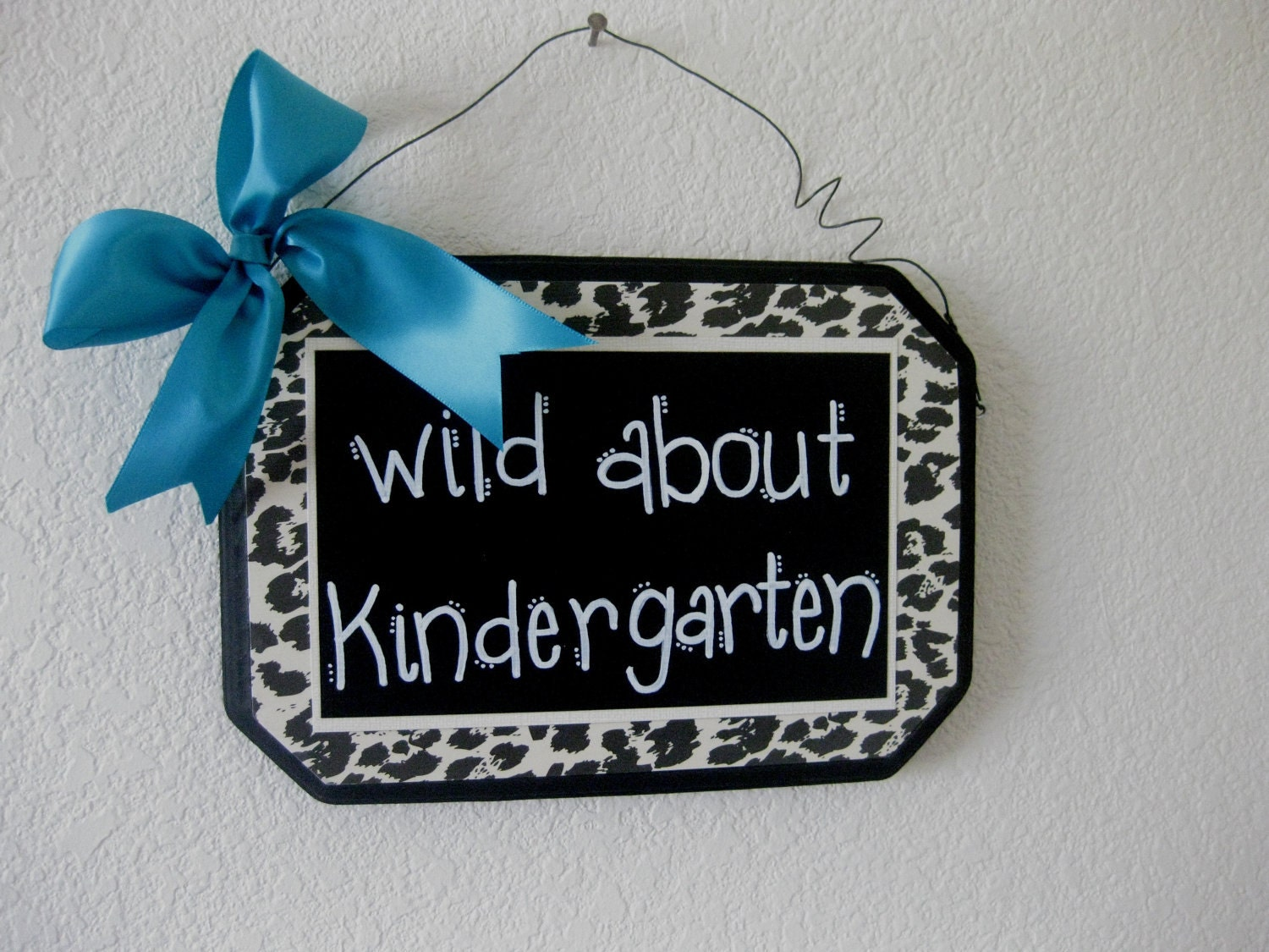 Wild About Your Classroom Sign