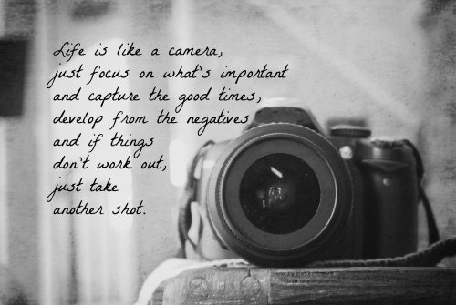 life is like a camera quote print by kimberosephotography