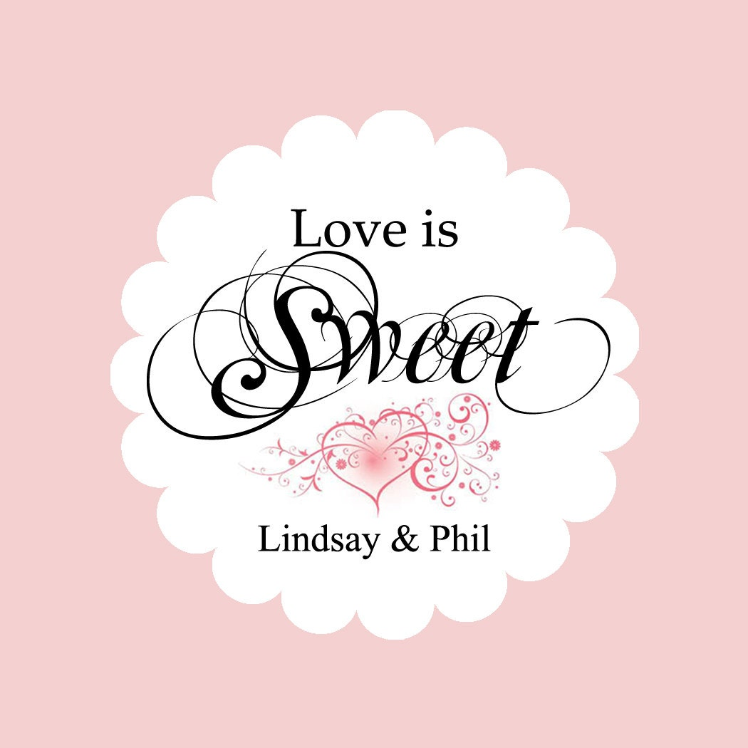Love Is Sweet Wedding Gift Tags : to Custom Wedding Favor tags - Love is Sweet, Wedding Favor tags ...