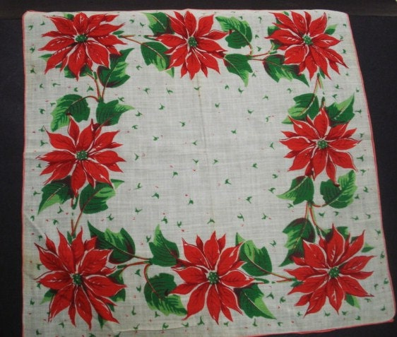 1950s  Handkerchief - Hanky - Floral - Poinsettia Blossoms -  Christmas - Perfect Gift - VerasLinens