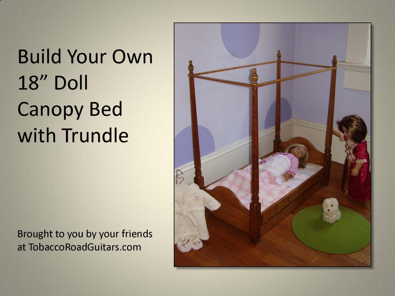 18 doll trundle bed with canopy woodworking by for Build your own canopy bed