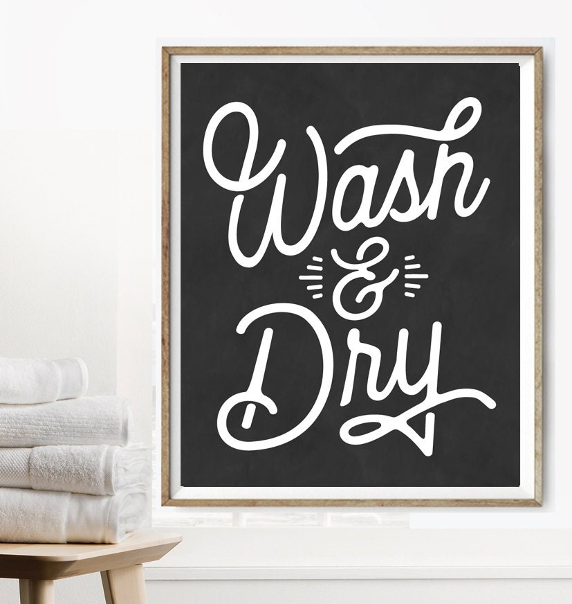 Wash And Dry Laundry Room Fold Rustic Modern Vintage Decor