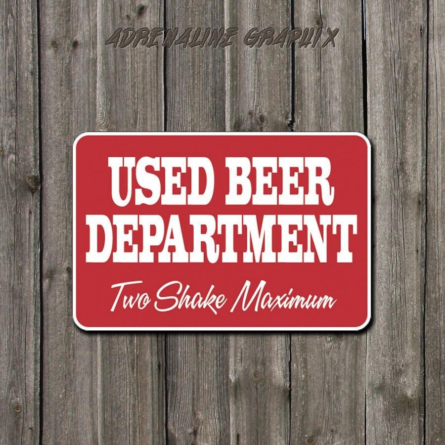 Used Metal Signs : Funny metal sign used beer department bathroom by